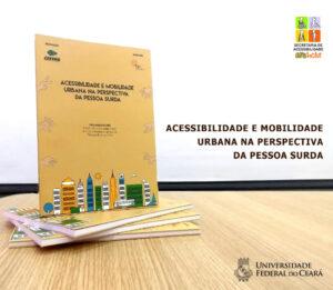 capa do livro ACESSIBILIDADE E MOBILIDADE URBANA NA PERSPECTIVA DA PESSOA SURDA
